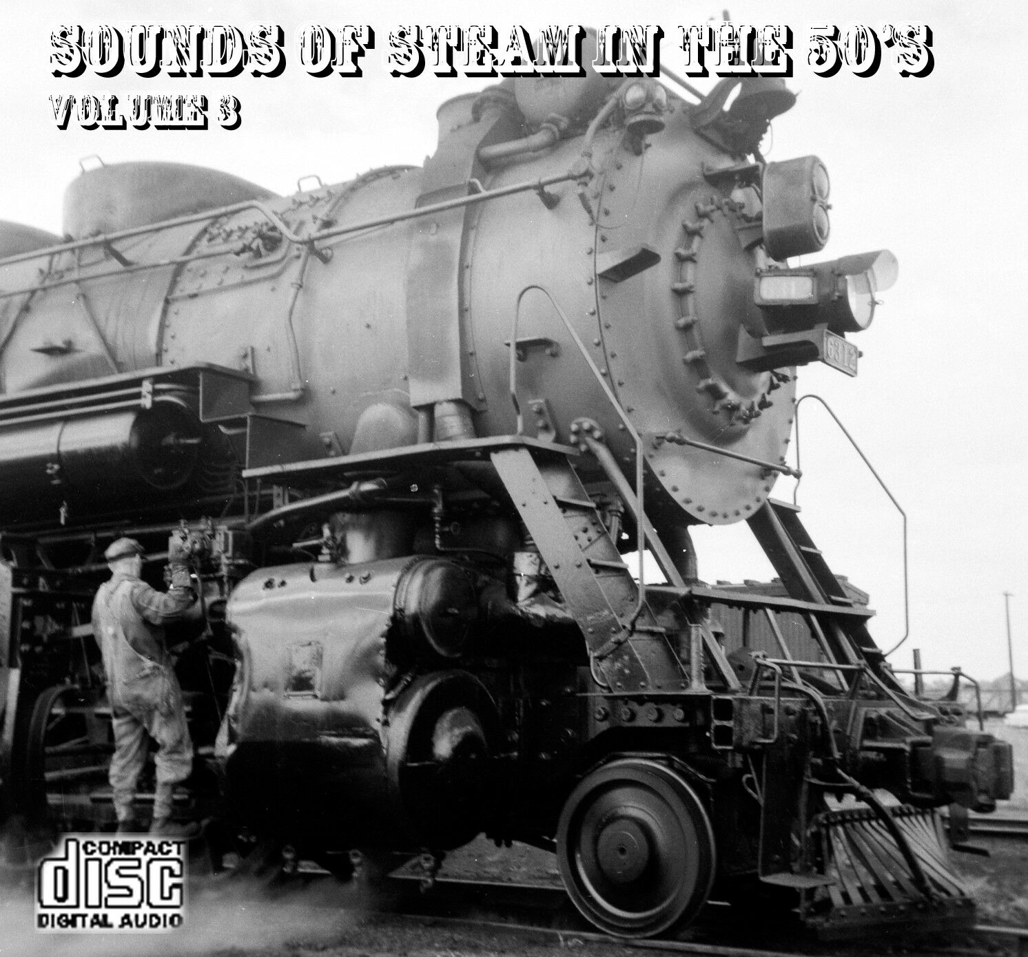 Train Sounds On CD  Sounds Of Steam In The 50s, Volume 3