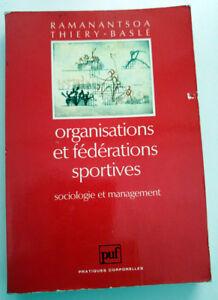 """Organisations et fédérations sportives Ramanantsoa B. Thiery - Baslé C. PUF 1989 - France - Commentaires du vendeur : """"Etat correct"""" - France"""