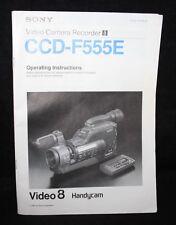 Sony Handycam CCD-F555E  - Video Camera User Manual