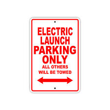 Electric Launch Company Parking Only Decor Novelty Notice Aluminum Metal Sign