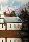 Sunday School Sarah: A Book of Children's Bible Stories by Carla Hester (Hardback, 2012)
