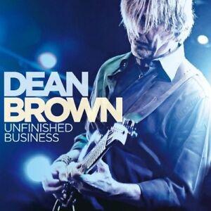 Dean-BROWN-Unfinished-Business-CD-NEU
