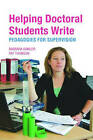 Helping Doctoral Students Write: Pedagogies for Supervision by Barbara Kamler, Pat Thomson (Paperback, 2006)