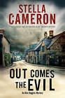 Out Comes the Evil: A Cotswold Murder Mystery by Stella Cameron (Hardback, 2015)