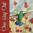 One Way Out: A Journey of Hope by (Unknown) (Paperback / softback, 2013)