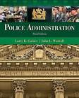 Police Administration by John L. Worrall, Larry K. Gaines (Hardback, 2011)