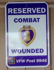 Reserved Parking Street Sign for Combat Wounded, Purple Heart, Veteran