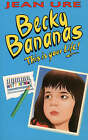 Becky Bananas: This is Your Life! by Jean Ure (Paperback, 1997)