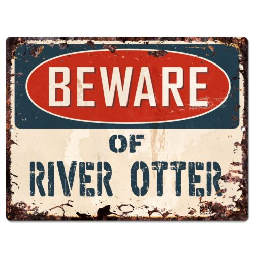 PP1815 Beware of RIVER OTTER Plate Rustic Chic Sign Home Store Wall Decor Gift