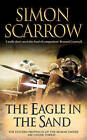 The Eagle in the Sand by Simon Scarrow (Paperback, 2007)