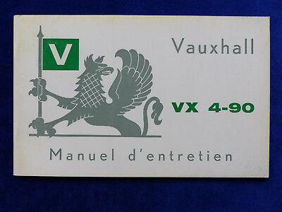 Sinnvoll Vauxhall Vx 4-90 Fbh - Manuel D'entretien Betriebsanleitung 07.1964 Frankreich