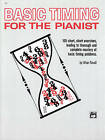 Basic Timing for Pianists: 105 Short, Short Exercises, Leading to Thorough and Complete Mastery of Basic Timing Problems by Allan Small (Paperback / softback, 2007)