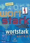 Wortstark 1. SprachLeseBuch. Hauptschulen. Baden-Württemberg von Heike Hegemann, August Busse und Ingrid Hintz (2004, Gebundene Ausgabe)
