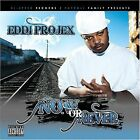 Now or Never [PA] by Eddi Projex (CD, Nov-2007, High Speed Recordings)