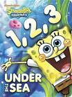 1, 2, 3 Under the Sea (Spongebob Squarepants) by Random House (Board book, 2013)