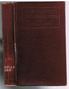 The-Modern-Electroplater-by-Kenneth-Coggeshall-1920-1st-Ed-Rare-Book
