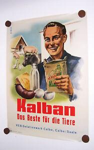 Reklame-Plakat-Kalban-Tierfutter-VEB-Gelatinewerk-Calbe-Saale-1953-DDR-DEWAG