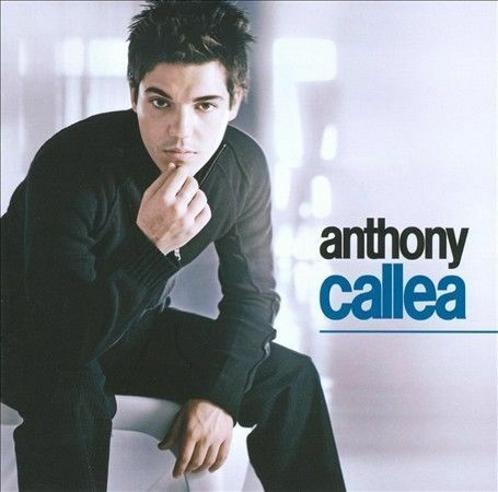 1 of 1 - Anthony Callea by Anthony Callea (CD, Mar-2005, Sony BMG)
