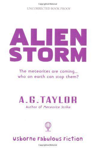 Alien Storm (Superhumans),A. G. Taylor
