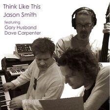 Jason Smith - Think Like This [New CD]