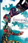 Foucault: The Art of Ethics by Timothy O'Leary (Paperback, 2002)