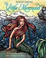 The Little Mermaid by Robert Sabuda (2013, Novelty Book)