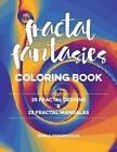 Fractal Fantasies Coloring Book by Sheila Fredrickson (Paperback / softback, 2016)