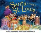 Santa Is Coming to St. Louis by Steve Smallman (Hardback, 2013)