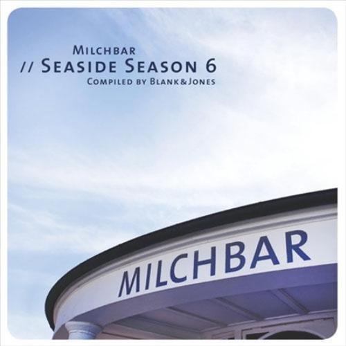 BLANK & JONES - MILCHBAR: SEASIDE SEASON 6 NEW CD