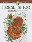 Creative Haven Floral Tattoo Designs Coloring Book by Erik Siuda (Paperback, 2014)