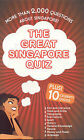Great Singapore Quiz: 2000 Questions for All Ages by Monsoon Books (Paperback, 2008)