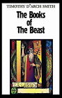 The Books of the Beast: Essays on Aleister Crowley, Montague Summers and Others by Timothy D'Arch Smith (Paperback, 1991)
