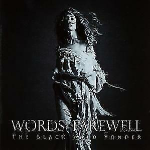 WORDS-OF-FAREWELL-THE-BLACK-WILD-YONDER-CD-884860098328