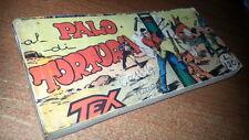TEX RACCOLTINA STRISCIA SERIE ROSSA # 54 - AL PALO DI TORTURA - LUGLIO 1960