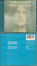 CD - MIKE OLDFIELD : OMMADAWN ( COMME NEUF - LIKE NEW )