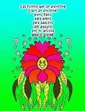 Las Flores Que Se Divierten Libro de Colorear Nivel Fácil para niños para...
