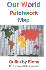 World Map Quilt Pattern.Our World Patchwork Map Quilts By Elena Diy Quilt Pattern Ebay