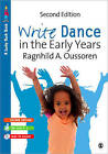 Write Dance in the Early Years: A Pre-Writing Programme for Children 3 to 5 by Ragnhild Oussoren (Paperback, 2010)