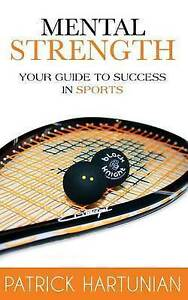 Mental-Strength-A-Guide-To-Success-In-Squash-Brand-New-Free-P-amp-P-in-the-UK