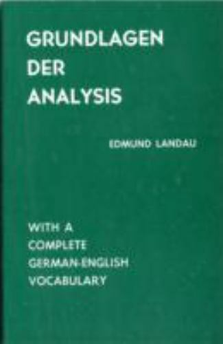 Grundlagen der Analysis [Ams Chelsea Publishing]