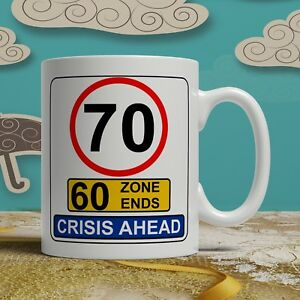 Image is loading 70th-birthday-mug-funny-gift-road-sign-idea-