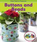 Buttons and Beads by Daniel Nunn (Hardback, 2011)
