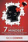 7 Minute Mindset by Nick Cownie (Paperback / softback, 2013)