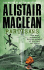 Partisans by Alistair MacLean (Paperback, 1983)