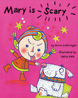 Mary is Scary by Anne Cottringer (Hardback, 2005)