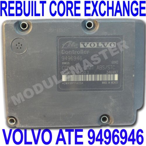 99 00 01 02 03 04 Volvo ATE MK20 ABS EBCM REBUILT Core Exchange Part# 9496946