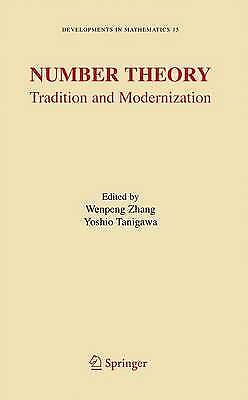 Number Theory: Tradition and Modernization (Deve, , Very Good