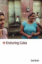 Very Good, Enduring Cuba (Lonely Planet Journeys), Bran, Zoe, Book