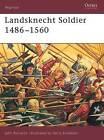 Landsknecht Soldier: 1486-1560 by John Richards (Paperback, 2002)