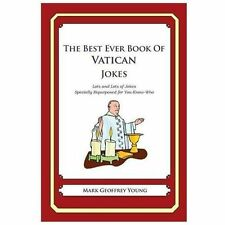 The Best Ever Book of Vatican Jokes : Lots and Lots of Jokes Specially...